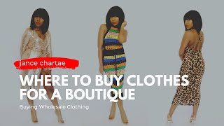 Where To Buy Clothes For A Boutique