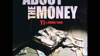 TI   About The Money   (Clean) Ft. Young Thug BEST VERSION So To Crank Lucas