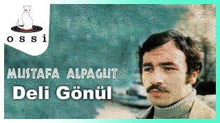 Mustafa Alpagut / Deli Gönül