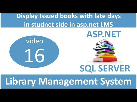 how to display student issued books student side with late days in asp.net LMS