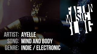 Ayelle   Mind And Body (2019) [Faeton Music Blog]