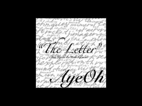 "AyeOh- ""The Letter"" [V.1] (Prod. By Mike Kalombo) *READ DESCRIPTION!*"