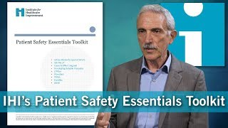 IHI's Patient Safety Essentials Toolkit
