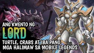 Ang Kwento ng lord, Turtle, Creeps at Iba Pang Halimaw | Mobile Legends Pinoy Story