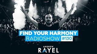 Andrew Rayel & Alexander  Popov - Find Your Harmony Radioshow #130