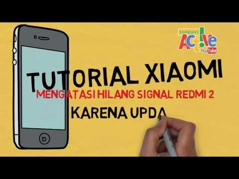 Video Tutorial: Cara Memperbaiki HP Xiaomi Redmi 2 / Prime yang Hilang Signal
