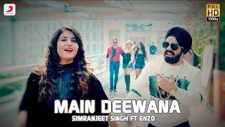 Main Deewana  Simranjeet Singh