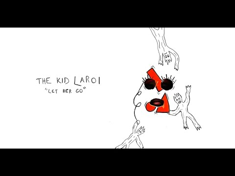 The Kid LAROI - Let Her Go (Official Audio)