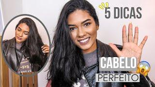 5 Dicas para o cabelo PERFEITO