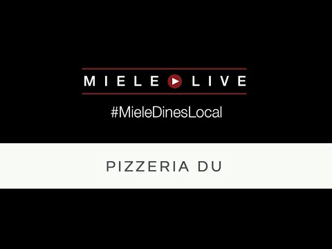 #MieleDinesLocal presents: Pizzeria Du
