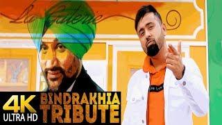 Bindrakhia Tribute  Gupz Sehra