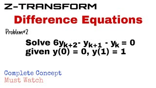 24. Application to Difference Equations | Problem#2 | Z-Transform