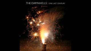 Dandelion - The Damnwells