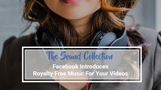 How To Use The Facebook Sound Collection