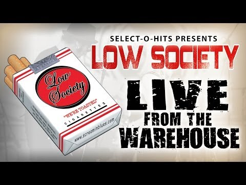 Low Society Live at The Warehouse