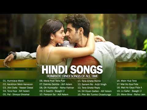 LATEST HINDI SONGS 2019 Best Of Romantic Indian Song 2019 Hit HINDI LOVE SONGS New Bollywood Song