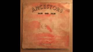 Ancestors – Jah Oh Jah