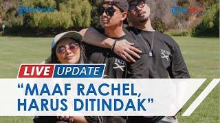 TRIBUNNEWS LIVE UPDATE: Buka Suara soal Kasus Rachel Vennya, Denny Sumargo: Maaf, Harus Ditindak