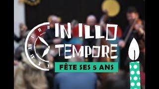 Les 5 ans d'In Illo Tempore en vidéo