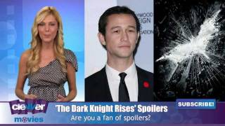 Джозеф Гордон-Левитт, Joseph Gordon-Levitt Talks 'The Dark Knight Rises' Spoilers