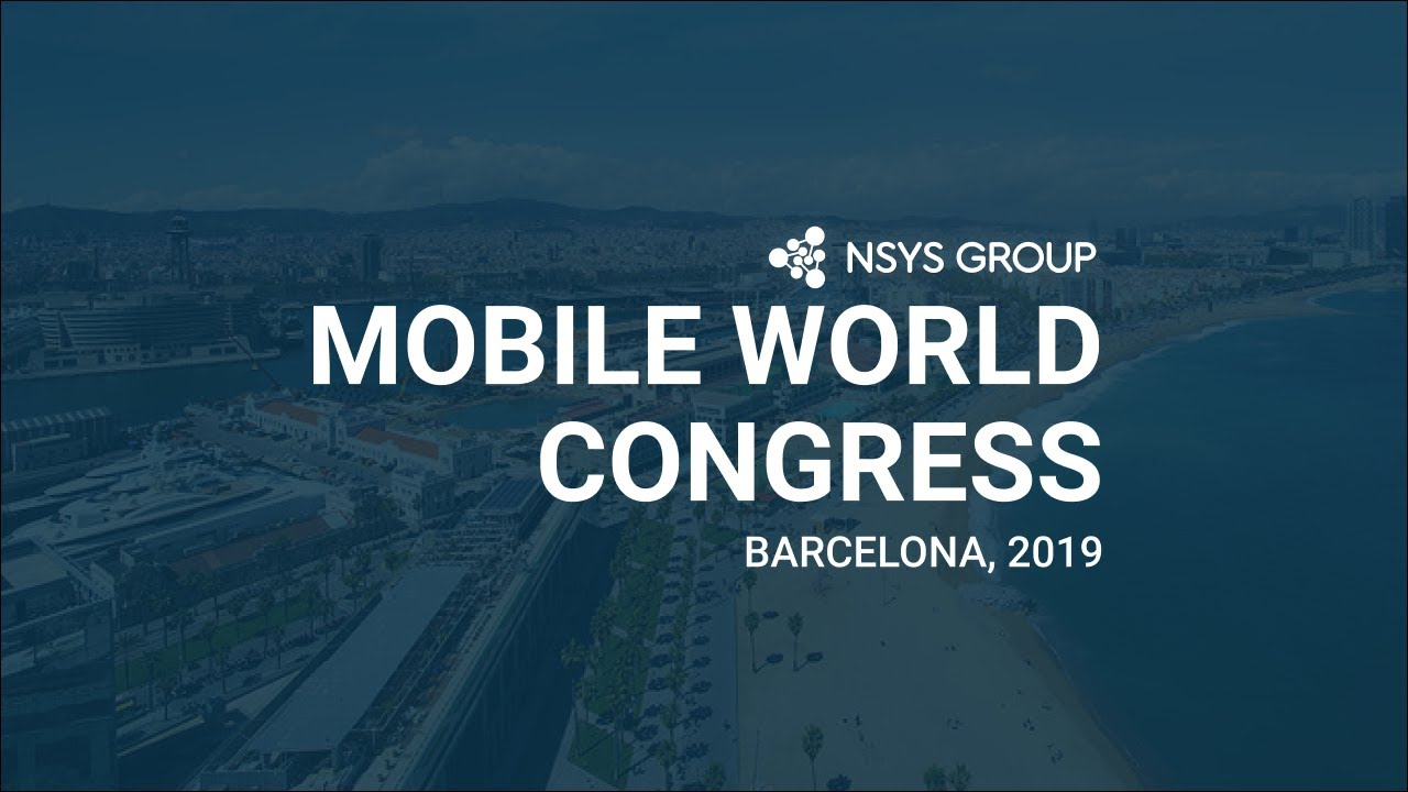 NSYS GROUP at Mobile World Congress Barcelona 2019