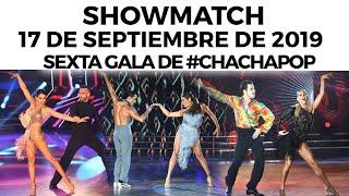 Showmatch   Programa 170919   Sexta Gala De #CHACHAPOP