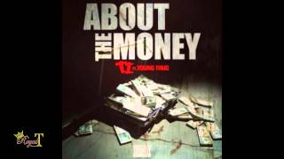 T.I.   About The Money [Instrumental] (with Hook) Ft. Young Thug (prod. By) Royal T
