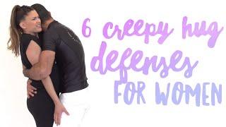 6 Creepy Hug Defenses for EVERY Woman