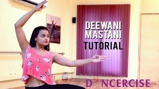 Deewani Mastani Dance Tutorial By Aditi Saxena | Dancercise
