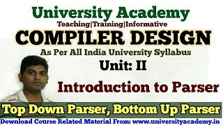 L15:Compiler Design Tutorial, Introduction to Parsers, Top Down Parsering, Bottom Up Parser in Hindi