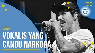 Profil Anthony Kiedis - Vokalis Red Hot CHilli Peppers