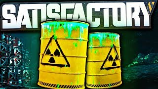 Our Nuclear Waste Problem IS NOT Satisfactory - Satisfactory Early Access Gameplay Ep 61