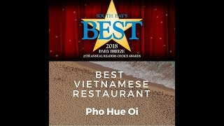 We are officially the 2018 Daily Breeze South Bay's Best Vietnamese Restaurant!