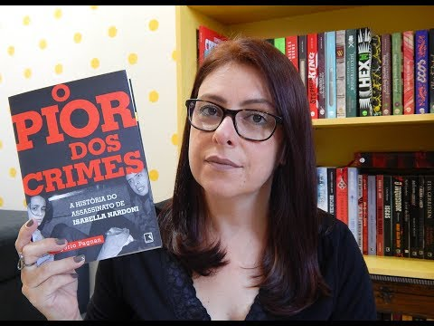 O PIOR DOS CRIMES - A história do assassinato de Isabella Nardoni | Ju Oliveira
