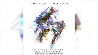 Julian Jordan - A Thousand Miles (feat. Ruby Prophet) (OUT NOW)