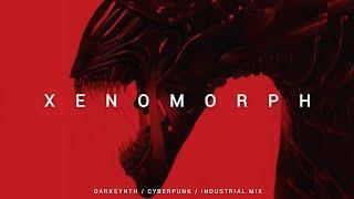 Darksynth / Cyberpunk / Industrial Mix 'XENOMORPH' | Dark Electro