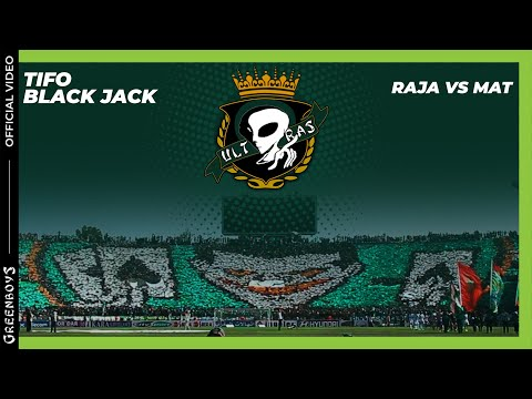 GREEN BOYS 05 - TIFO RAJA vs mat - BLACK JACK
