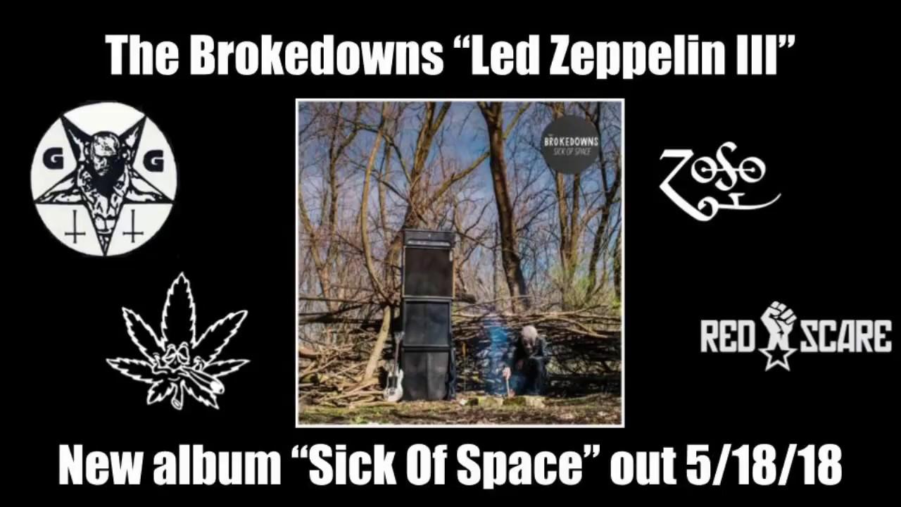 "The Brokedowns ""Led Zeppelin III"" (LYRIC VIDEO)"