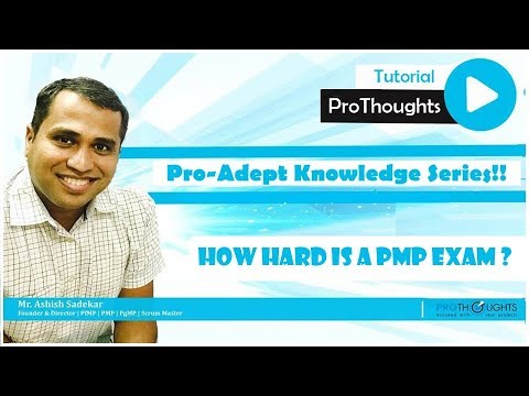 How Hard is the PMP Exam ? - Pro-Adept Knowledge Series ...