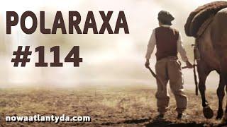 Polaraxa 114 – Gaucho i latający spodek