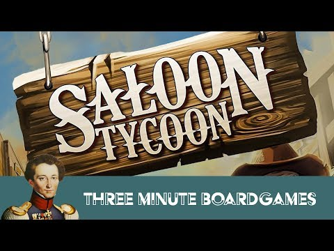 Saloon Tycoon in about 3 minutes.