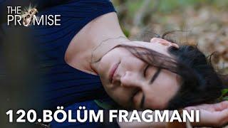 Yemin 120. Bölüm Fragmanı | The Promise Episode 120 Promo