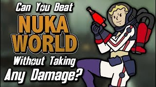 Can You Beat Nuka-World Without Taking Any Damage?