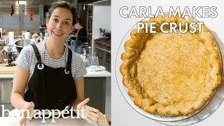 Carla Makes Pie Crust | Bon Appétit