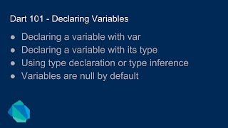 Dart 101 - Declaring Variables