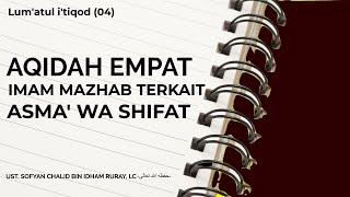 Aqidah Empat Imam Mazhab Terkait Asma' Wa Shifat