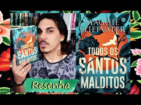 Resenha TODOS OS SANTOS MALDITOS, de Maggie Stiefvater (Editora Verus)