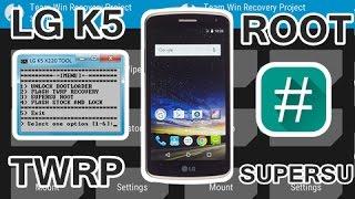 LG K5 X220 TOOL - TWRP - ROOT SUPERSU (X220 X220dsh, X220ds, ETC) UNLOCK BOOTLOADER - FLASH STOCK