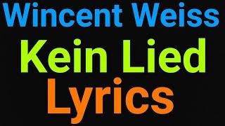 Wincent Weiss   Kein Lied   Lyrics