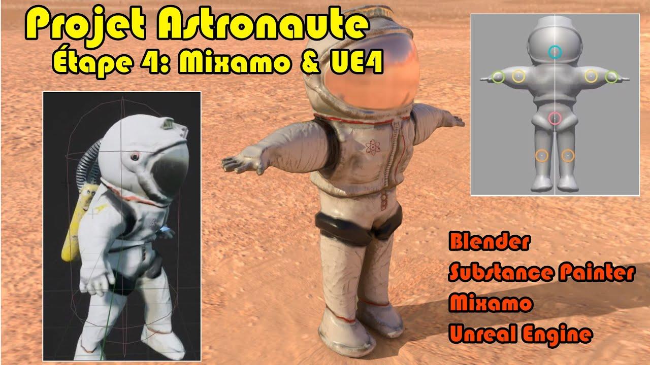 Projet Astronaute: Animation Mixamo et UE4 (Blender, Substance Painter, Mixamo, Unreal Engine)